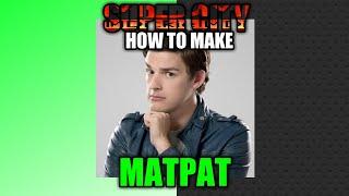 Super City - How to make Matpat