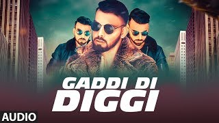 Gaddi Di Diggi: Raiyaan (Full Audio Song) Ayaz Hussain | Latest Punjabi Songs 2018