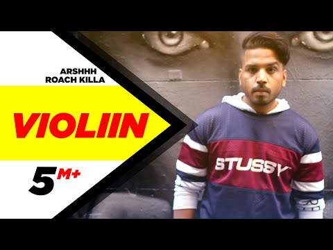 Violiin | Arshhh feat Roach Killa | Latest Punjabi Video Song 2016