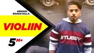 Violiin (Full Song)   Arshhh feat Roach Killa   Jaani   B Praak   Latest Punjabi Song 2016