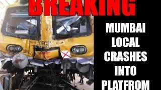 Mumbai Local Train Crashes Into Platform At Churchgate Station