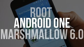 How To: Root Any Android One device running Android 6.0.1 Marshmallow