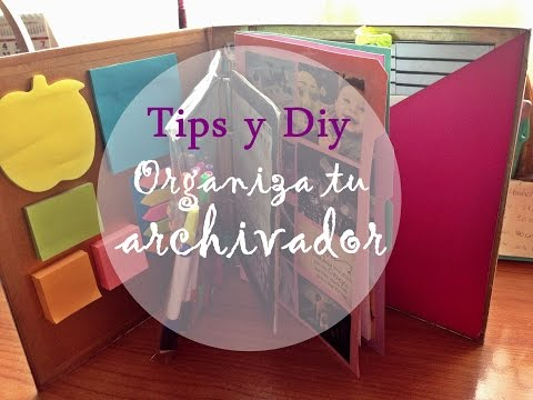 Tips y Diy | Organiza tu archivador chic