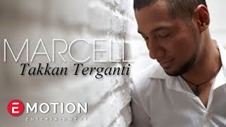 Marcell Takkan Terganti Official Music Audio