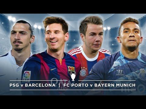 #FDW UCL PREVIEW: PSG v BARCELONA, PORTO v BAYERN MUNICH