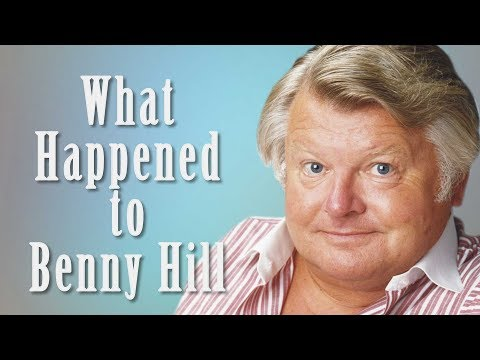 What happened to BENNY HILL