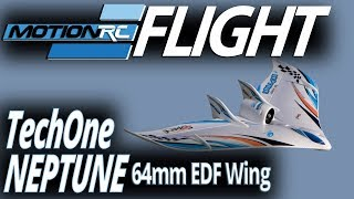 TechOne Neptune 64mm EDF Jet Wing - Flight Review - Motion RC