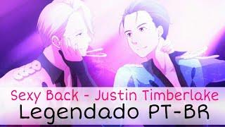 Yuri! On Ice?AMV?Sexy Back - Justin Timberlake (Legendado PT-BR)