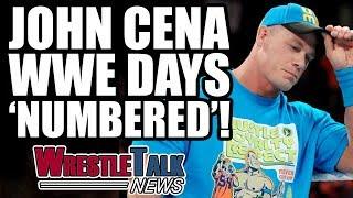 John Cena Says WWE Days Are Numbered! | WrestleTalk News July 2017