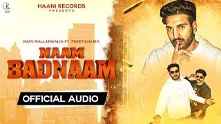 Naam Badnaam || Raav Mallanwalia || Official Full Audio || Latest Punjabi Songs 2020 | HAAਣੀ Records