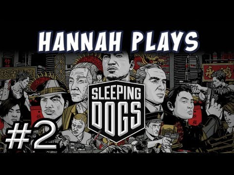 Hannah Plays! - Sleeping Dogs - 2. Extortion