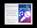 Directly Download Smule Sing Recordings To Your IPhone 3 Minute Tutorial How To mp3