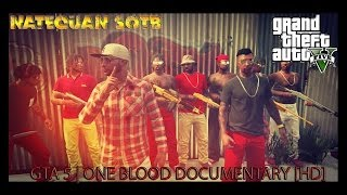GTA 5 | One Blood Documentary [HD]