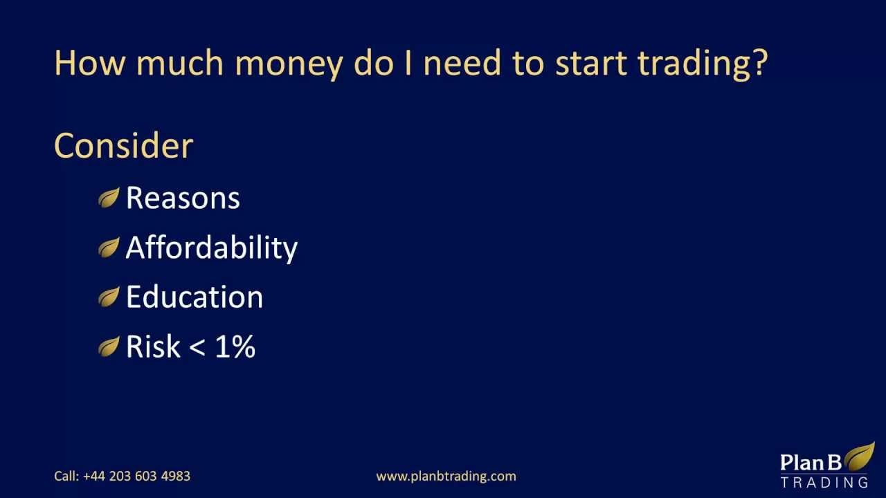 How much money do i need to start forex trading