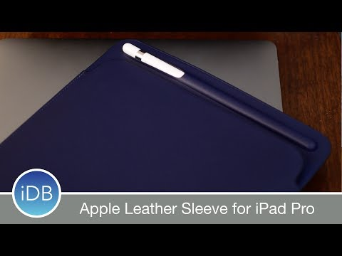 Apple's Leather Sleeve for New iPad Pro & Apple Pencil - Hands On