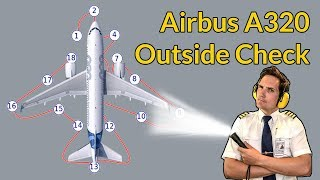 AirbusA320 OUTSIDE CHECK explained by CAPTAIN JOE