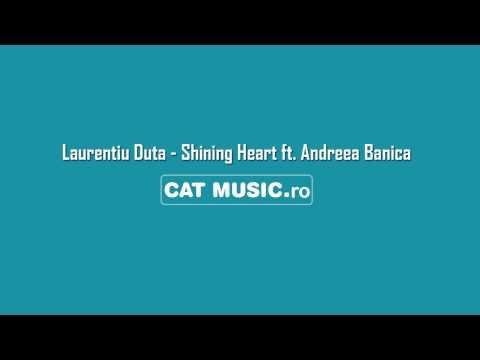 Sonerie telefon » Laurentiu Duta – Shining Heart ft. Andreea Banica