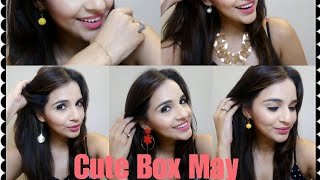 Cute Box May 2018 | Unboxing and Try on Review | Offers and Discounts