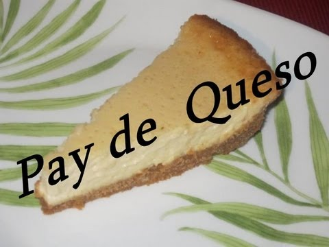Sencillo  Pay de  Queso /    Easy Cheesecake