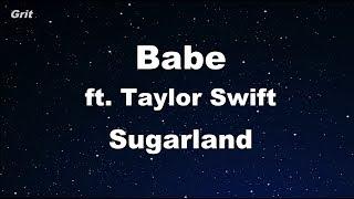 Download Lagu Babe ft. Taylor Swift - Sugarland Karaoke 【No Guide Melody】 Instrumental Gratis STAFABAND