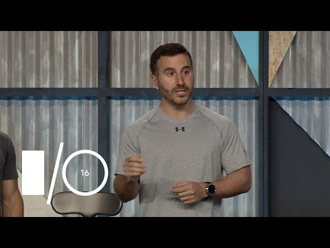 Building rich fitness experiences with Google Fit platform and Android Wear - Google I/O 2016