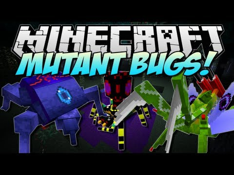 Minecraft   MUTANT BUGS! (New Mobs and BOSSES!)   Mod Showcase [1.5.2]