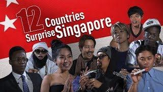 12 Countries Surprise Singapore