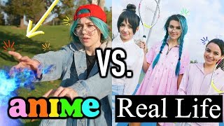 ANIME vs. REAL LIFE!