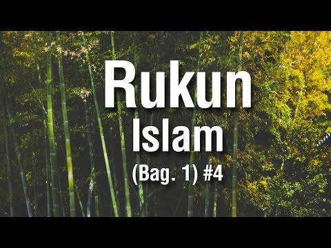 Rukun Islam (Bag 1) #3 - Ustadz Khairullah Anwar Luthfi, Lc
