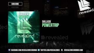 Dallask Powertrip Out Now