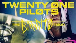twenty one pilots: My Blood (Bandito Tour Version)