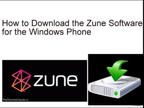How to Download & Install the Zune Software for Nokia Lumia/Windows Phone (HD + 3D) -TheTechnoClouds