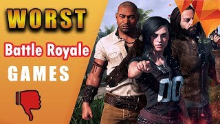 Worst Battle Royale Games You Shouldn't Play