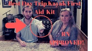 RN approved! Kayak First Aid Kit