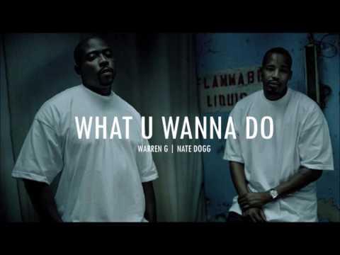 Warren G - What U Wanna Do