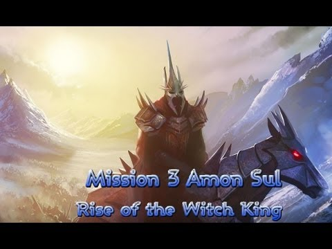 Battle for Middle Earth 2- Rise of the Witch King-  Amon Sul Mission 3