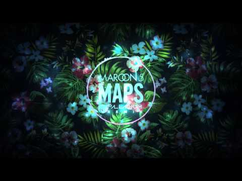 Maroon 5 - Maps Remix