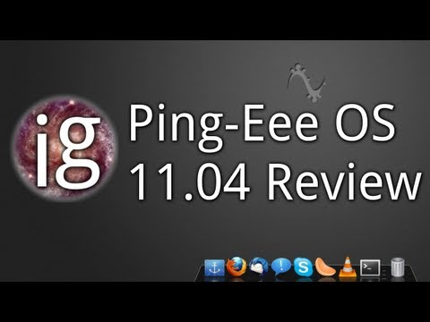 Ping-Eee OS 11.04 Review - Linux Distro Reviews