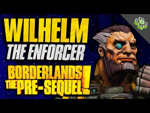 Wilhelm the Enforcer SKILL TREE Walkthrough! Gameplay Impressions From Borderlands: The Pre-Sequel