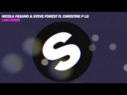 Nicola Fasano & Steve Forest Ft Christine P LG - I am Home