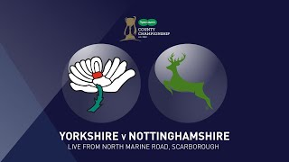 Yorkshire CCC v Nottinghamshire CCC - CC