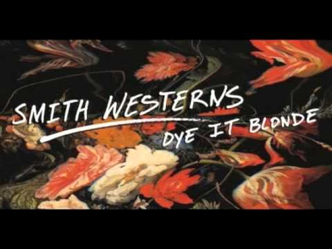 Smith Westerns - Glossed