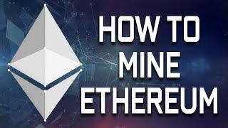 How To Mine Ethereum (Very Easy)