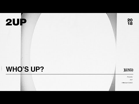 Who's Up? | 2UP Begins Tomorrow