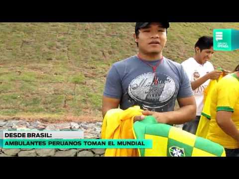 Brasil 2014: ambulantes peruanos también llegaron al mundial