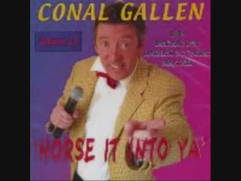 Conal Gallen Horse It into Ya Cynthia