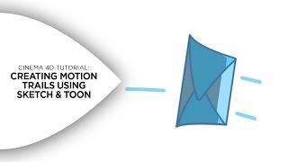 Cinema 4D Tutorial - Creating Motion Trails in Cinema 4D Using Sketch & Toon