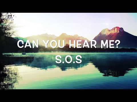 Avicii - SOS (lyrics video) ft. Aloe Blacc