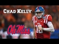 Chad Kelly  || I Will Prove You Wrong || NFL Draft Class 2017