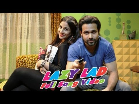 Ghanchakkar | Lazy Lad Full Song Video | Emraan Hashmi | Vidya Balan